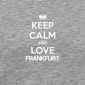 Keep Calm and Love FRANKFURT - Premium T-skjorte for menn