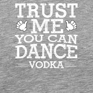 Dancing with Vodka - Herre premium T-shirt