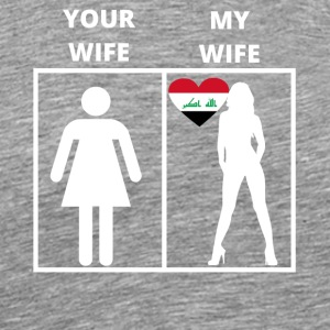 Iraq gift my wife your wife - Men's Premium T-Shirt