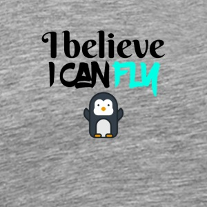 I believe I can fly - Men's Premium T-Shirt