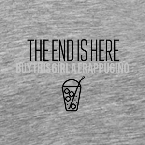 The end is here - Men's Premium T-Shirt