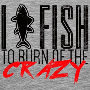 Fishing / Angling / Fishing: I Fish To Burn Of - Men's Premium T-Shirt