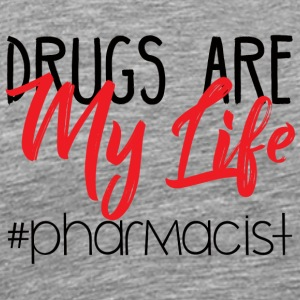 Pharmazie / Apotheker: Drugs Are My Life #pharmaci - Männer Premium T-Shirt