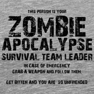 Zombie: This Person Is Your Zombie Apocalypse - Männer Premium T-Shirt