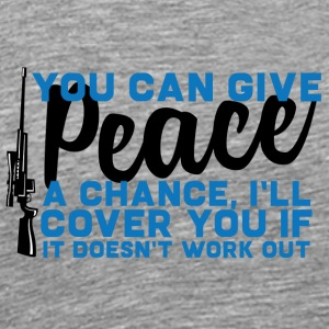 Militär / Soldaten: You Can Give Peace A Chance, - Männer Premium T-Shirt