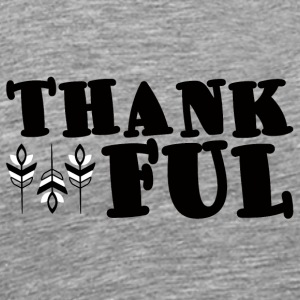 Thanksgiving / Thanksgiving: Thankful - Mannen Premium T-shirt