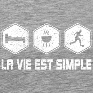 LA VIE EST SIMPLE - FOOTBALL - Premium T-skjorte for menn
