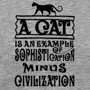 cat A cat is an example of sophistication minus - Men's Premium T-Shirt