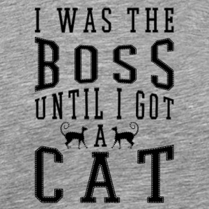 cat I was the boss Until i got a cat - Men's Premium T-Shirt