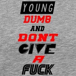 young dumb - Men's Premium T-Shirt