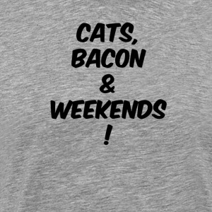 Cats bacon weekends black