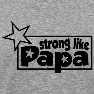 strong like Dad saying with star