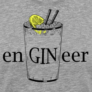ENGINEER (Gin and Tonic)