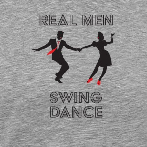 Swing Dance Design Mens - Real Men Swing Dance