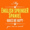 My English Springer Spaniel makes me happy - Männer Premium T-Shirt