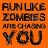 Zombie: Run Like Zombies Are Chasing You - Men's Premium T-Shirt