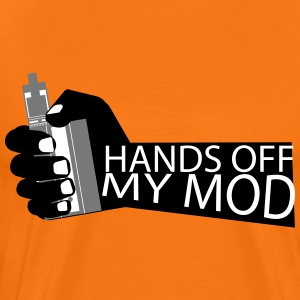 Hands Off - My Mod - Vaper Shirt - Men's Premium T-Shirt