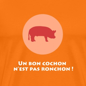 A good pig is not ronchon - Men's Premium T-Shirt