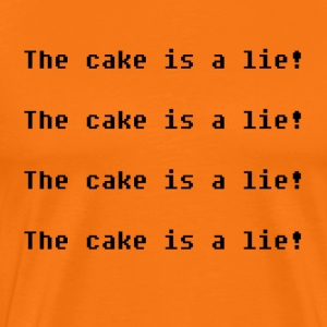 The cake is a lie! - Men's Premium T-Shirt