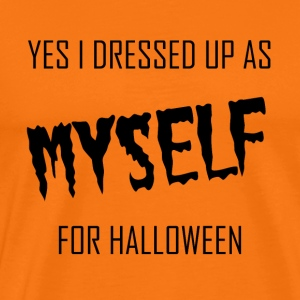 yes i dressed up as myself for halloween - black - Männer Premium T-Shirt