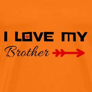 I love my brother - Men's Premium T-Shirt