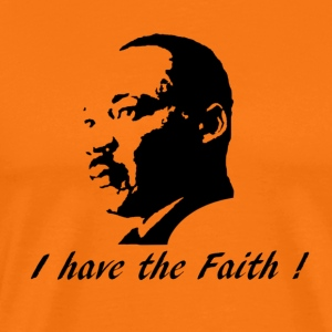 I have the faith - Men's Premium T-Shirt
