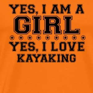 yes gift on a girl love bday gift KAYAKING - Men's Premium T-Shirt