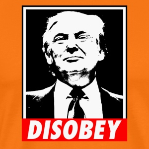 DISOBEY TRUMP - Men's Premium T-Shirt