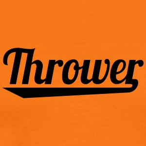6061912 127776753 Thrower - Mannen Premium T-shirt