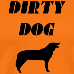 dirty dog - Men's Premium T-Shirt