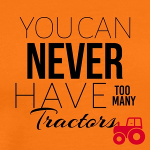 You can never have too many tractors - Men's Premium T-Shirt