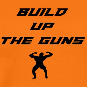 build the guns - Men's Premium T-Shirt