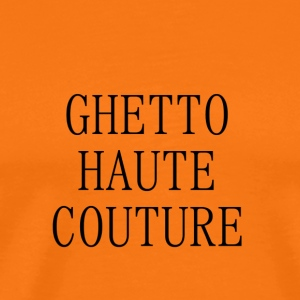 GHETTO haute couture - Mannen Premium T-shirt