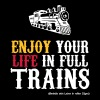 Enjoy your life in full trains (hell) - Männer Premium T-Shirt