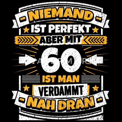 lustiger spruch 60 geburtstag m nner premium t shirt. Black Bedroom Furniture Sets. Home Design Ideas