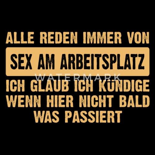 Lustige Sprüche Geschenk Zb Geburtstag Sex Von Felsi Spreadshirt