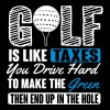 Golf is like taxes - end up in the hole - Men's Premium T-Shirt