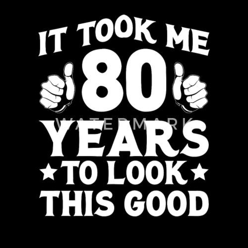 Funny 80th Birthday T Shirt 80 Geburstag Von Boesch Merch