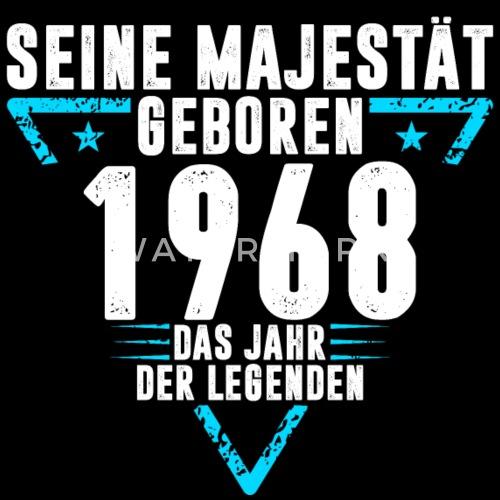 1968 Jahrgang Geburtstag Lustig Spruch Von Snopp Spreadshirt