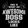 Cool This is what an Awesome Boss Looks Like Gifts - Men's Premium T-Shirt