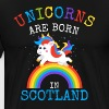 Unicorns are born in Scotland.Scottish Unicorn Kid - Men's Premium T-Shirt