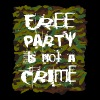 Free party is not a crime - Men's Premium T-Shirt