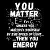 You matter ... then you energy - Men's Premium T-Shirt