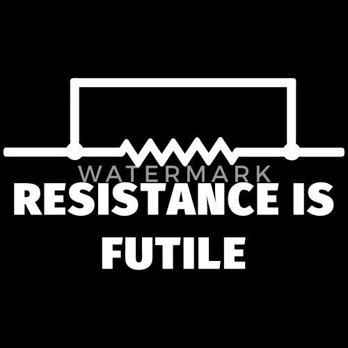 Widerstand ist zwecklos - Resistance is futile von internetnutzer ...