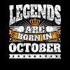 Legends are born in October Geburtstag Oktober - Männer Premium T-Shirt