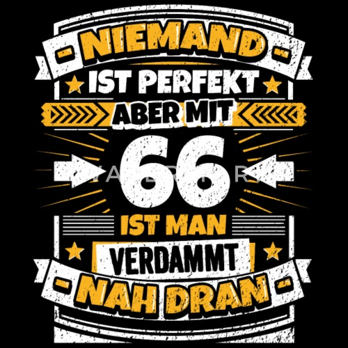 Lustiger Spruch 66 Geburtstag Manner Premium T Shirt Spreadshirt