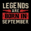 LEGENDS ARE BORN IN September - Men's Premium T-Shirt