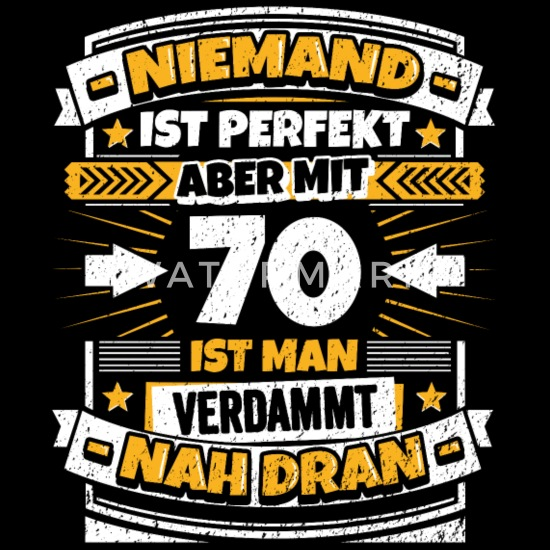 Lustiger Spruch 70 Geburtstag Männer Premium T Shirt Spreadshirt