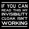 If can read this invisibility cloak isn't working - Men's Premium T-Shirt