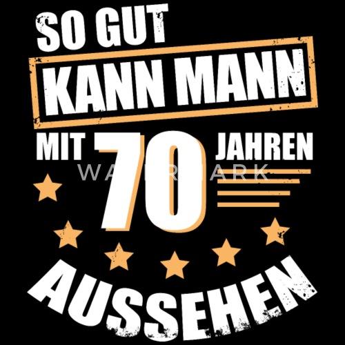 70 70 Geburtstag Geschenk Fur Den Mann Manner Premium T Shirt